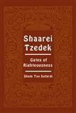 Shaarei Tzedek. Gates of righteousness