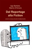 Dal reportage alla fiction