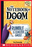 Rumble of the Coaster Ghost: A Branches Book (The Notebook of Doom #9)