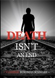 Death Isn't and End