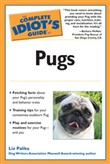 The Complete Idiot's Guide to Pugs