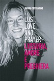 Lust, love and prayer-Lussuria, amore e preghiera