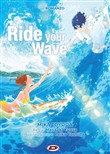 ride your wave. ediz. ita...