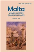 Malta: Women, History, Books and Places
