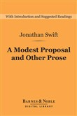 A Modest Proposal and Other Prose (Barnes & Noble Digital Library)