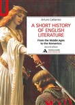 A Short history of English literature. Vol. 1: From the Middle Ages to the Romantics
