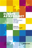 Europe as a project. Being protagonist of our future