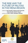 The rise and the future of militias in the MENA region