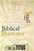 The Biblical Illustrator - Pastoral Commentary on Titus