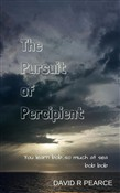 The Pursuit of Percipient