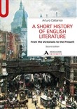 A Short history of English literature. Vol. 2: From the Victorians to the Present