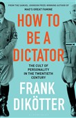 How to Be a Dictator