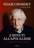 2 minuti all'Apocalisse. Guerra nucleare & catastrofe ambientale