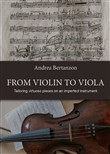 From violin to viola. Tailoring vituoso pieces on an imperfect instrument