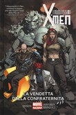 La vendetta dell... I nuovissimi X-Men. Vol. 5