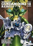 Rebellion. Mobile suit Gundam 0083. Vol. 10