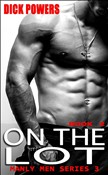 On The Lot (Manly Men Series 3, Book 2)