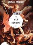 A Mafia Murder? the Nca Bombing