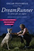 dream runner. in corsa pe...