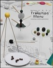 Transition Menu. Reviewing creative gastronomy