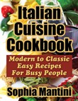 italian cuisine cookbook:...