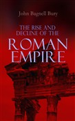 The Rise and Decline of the Roman Empire