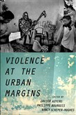 violence at the urban mar...
