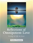 Reflections of Omnipotent Love