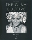 the glam culture. ediz. i...