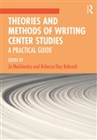 Theories and Methods of Writing Center Studies