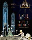 Kay Nielsen. East of the sun, west of the moon