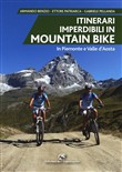 Itinerari imperdibili in mountain bike in Piemonte e