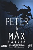 Peter & Max. Fables