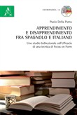 Apprendimento e disapprendimento fra spagnolo e italiano. Uno studio bidirezionale sull'efficacia di una tecnica di focus on form