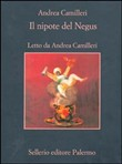 Il nipote del negus. Audiolibro 5 CD Audio