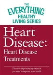 Heart Disease: Heart Disease Treatments