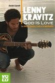 Lenny Kravitz. God is love. La musica, l'arte e la spiritualità