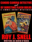 Candid Camera Detective and By Bursting Flash Bulbs: 2 Jimmie Drury Mysteries