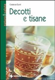 Decotti e tisane