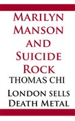Marilyn Manson and Suicide Rock