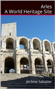 arles a world heritage si...