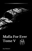 Mafia For Ever Tome 5