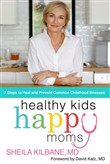 Healthy Kids, Happy Moms