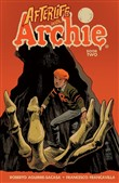 afterlife with archie: be...