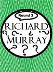 Richard Murray Thoughts Round 3
