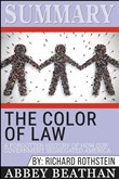 Summary: The Color of Law: A Forgotten History of How Our Government Segregated America