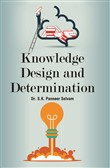 Knowledge Design And Determination