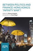 Between politics and finance: Hong Kong's «infinity war»?