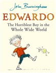 edwardo the horriblest bo...