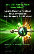 Protect Your Invention and Make It Profitable!